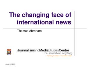 The changing face of international news
