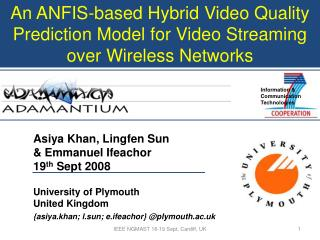 An ANFIS-based Hybrid Video Quality Prediction Model for Video Streaming over Wireless Networks