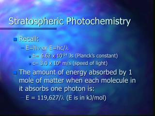 Stratospheric Photochemistry