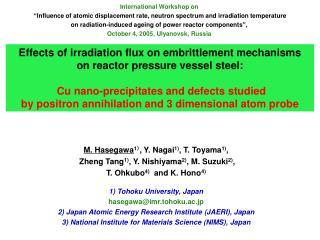 M. Hasegawa 1 ) , Y. Nagai 1) , T. Toyama 1) ,   Zheng Tang 1) , Y. Nishiyama 2) , M. Suzuki 2) ,