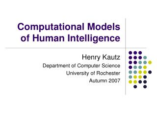Computational Models of Human Intelligence