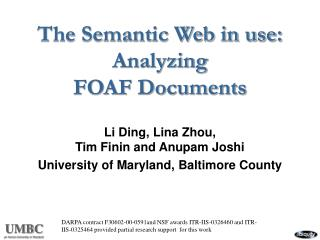 The Semantic Web in use: Analyzing FOAF Documents