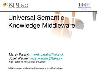 Universal Semantic Knowledge Middleware