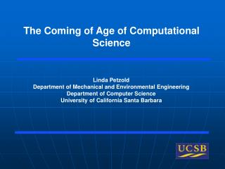 The Coming of Age of Computational Science