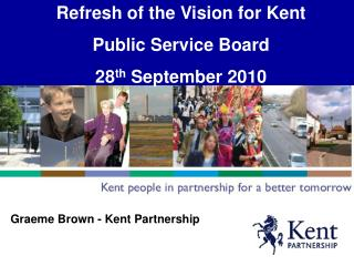 Graeme Brown - Kent Partnership