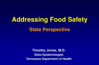 Addressing Food Safety State Perspective