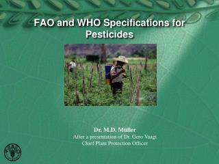 FAO and WHO Specifications for Pesticides