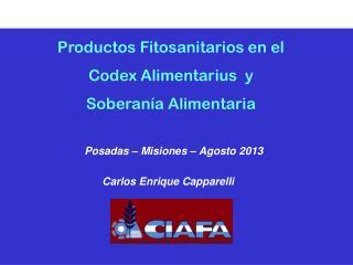 Productos Fitosanitarios en el  Codex Alimentarius  y  Soberanía Alimentaria