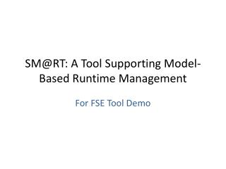 SM@RT: A Tool Supporting Model-Based Runtime Management