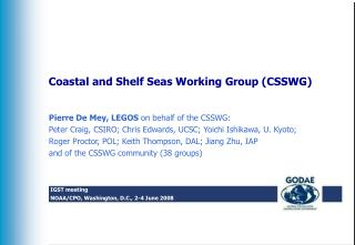 Coastal and Shelf Seas Working Group (CSSWG)