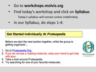Go to  workshops.molviz Find today's workshop and click on  Syllabus