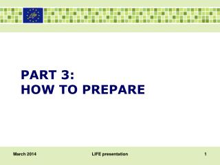 PART 3: HOW TO PREPARE