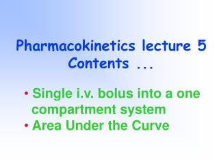 Pharmacokinetics lecture 5 Contents ...