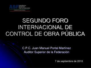 SEGUNDO FORO INTERNACIONAL DE CONTROL DE OBRA PÚBLICA