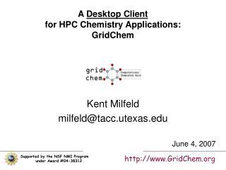 A  Desktop Client for HPC Chemistry Applications: GridChem