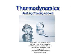 Thermodynamics Heating/Cooling Curves