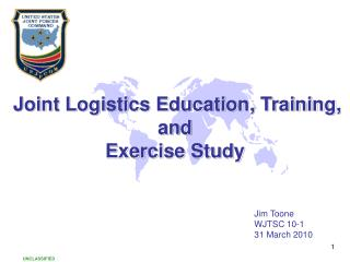 Joint  Logistics Education, Training, and  Exercise Study