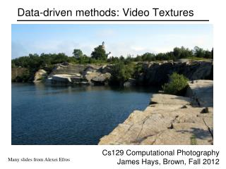Data-driven methods: Video Textures