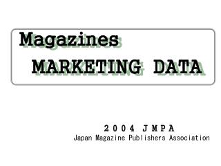 Magazines MARKETING DATA
