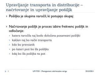 Upravljanje transporta in distribucije – načrtovanje in upravljanje pošiljk