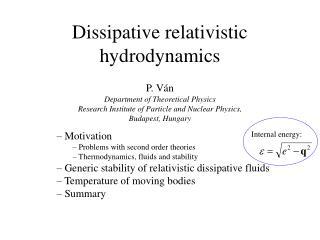 Dissipative relativistic hydrodynamics