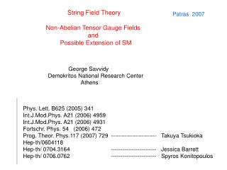 String Field Theory Non-Abelian Tensor Gauge Fields  and     Possible Extension of SM