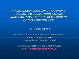 T. P. Shestakova Department of Theoretical and Computational Physics Southern Federal University