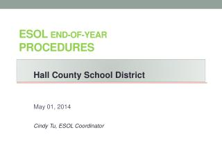 ESOL  End-of-Year  Procedures
