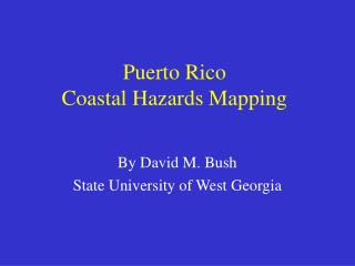 Puerto Rico  Coastal Hazards Mapping