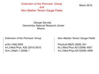 Extension of the Poincare` Group  and   Non-Abelian Tensor Gauge Fields