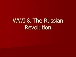 WWI & The Russian Revolution