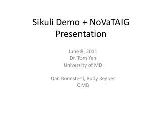 Sikuli Demo  NoVaTAIG Presentation