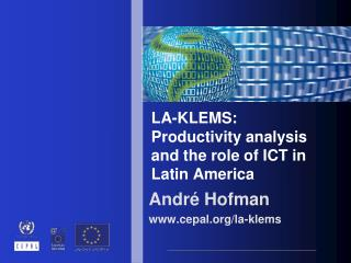 LA-KLEMS: Productivity analysis and the role of ICT in Latin America