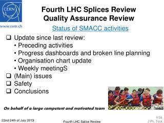 Fourth LHC Splices Review Quality Assurance Review