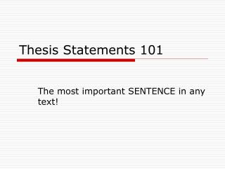 Thesis Statements 101