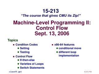 Machine-Level Programming II: Control Flow Sept. 13, 2006
