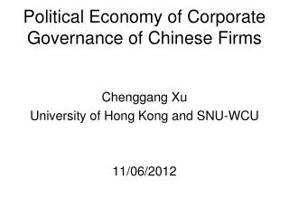 Political Economy of Corporate Governance of Chinese Firms