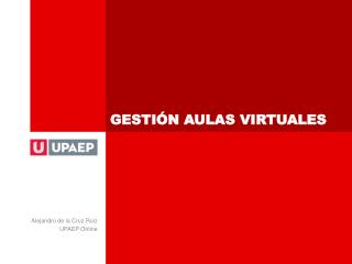 GESTIÓN AULAS VIRTUALES