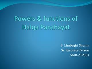 Powers & functions of Halqa Panchayat