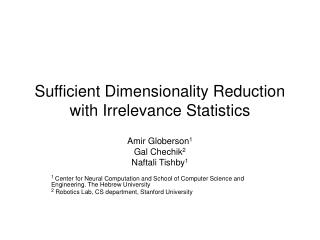 Sufficient Dimensionality Reduction with Irrelevance Statistics
