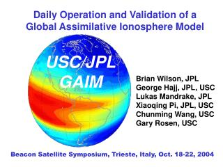Daily Operation and Validation of a Global Assimilative Ionosphere Model