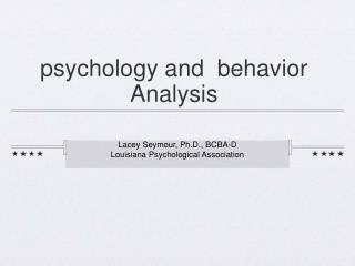 psychology and  behavior Analysis