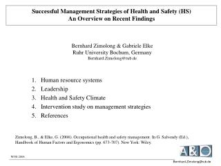 Successful Management Strategies of Health and Safety (HS) An Overview on Recent Findings