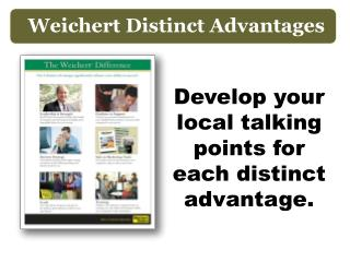 Develop your local talking points for each distinct advantage.