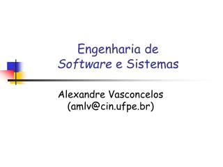 Engenharia de Software  e Sistemas