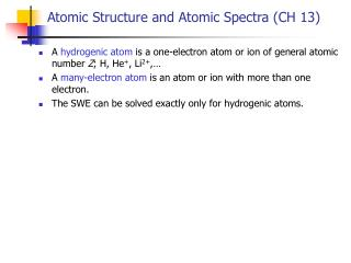 Atomic Structure and Atomic Spectra CH 13