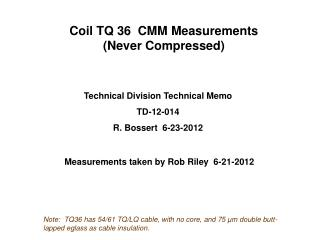 Coil TQ 36  CMM Measurements (Never Compressed)