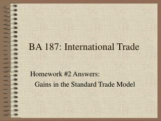 BA 187: International Trade