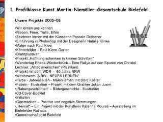 1. Profilklasse Kunst  Martin-Niemöller-Gesamtschule Bielefeld