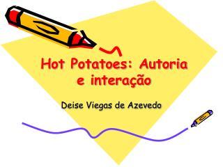 Hot Potatoes: Autoria e interação